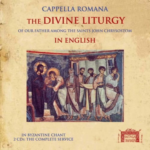 The Divine Liturgy in English: Byzantine Chant