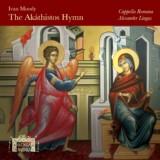 Ivan Moody The Akáthistos Hymn
