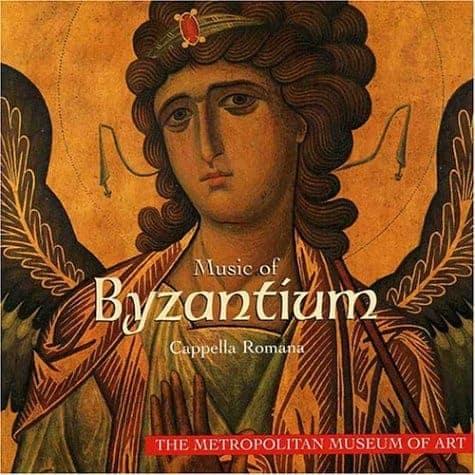 Music of Byzantium_Classical CDs Online_Cappella Romana