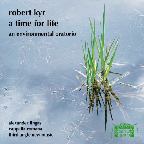 A Time for Life by Robert Kyr