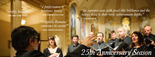 Cappella Romana 25th Anniversary Season