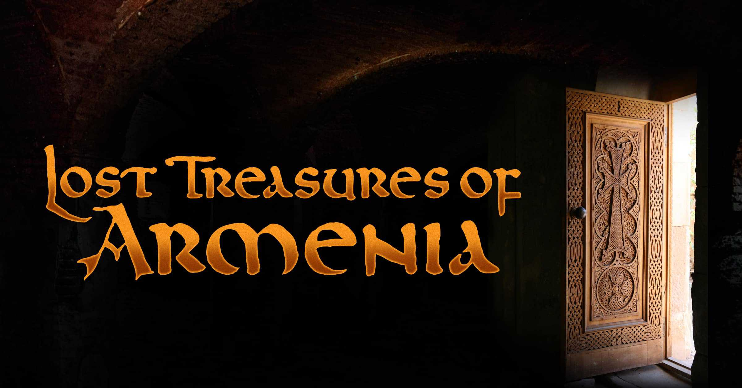 Lost Treasures of Armenia