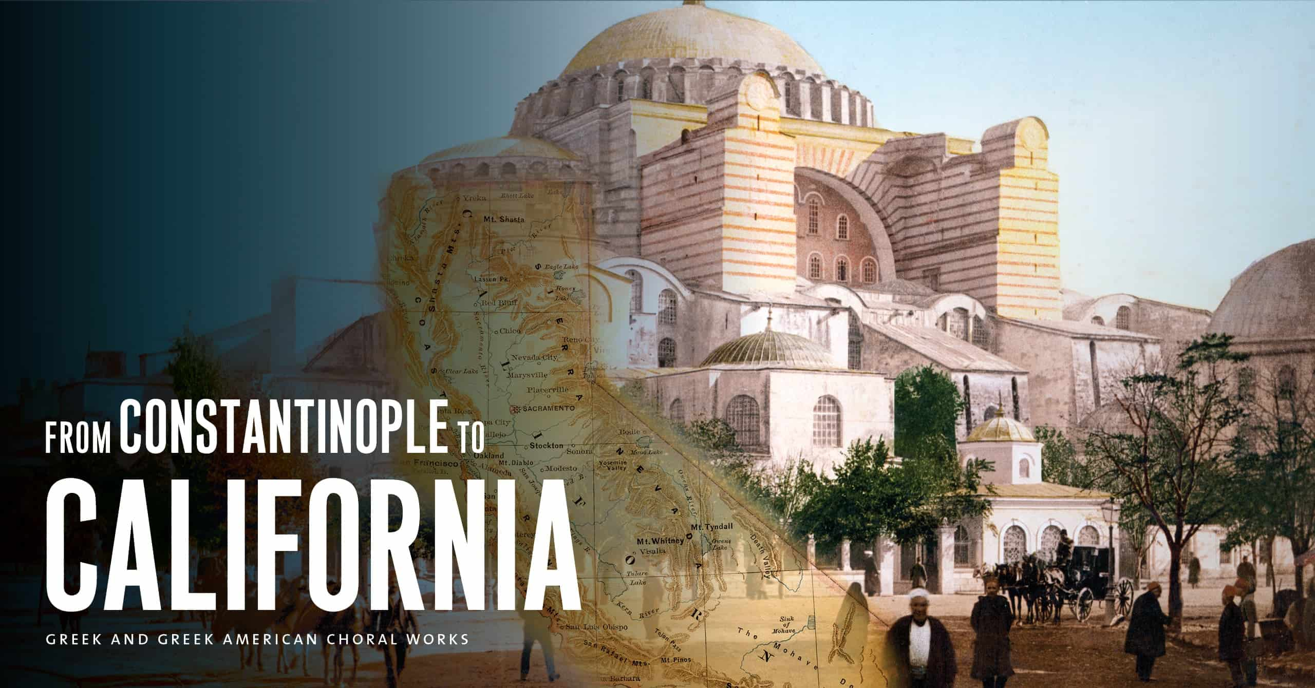 From Constantinople to California